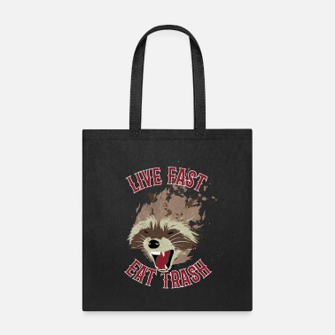 Funny Live Fast Eat Trash Angry Raccoon - Tote Bag