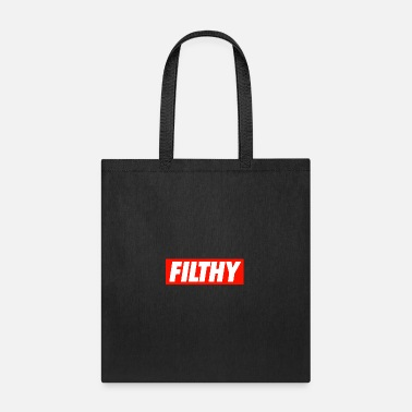 Filthy FILTHY - Tote Bag