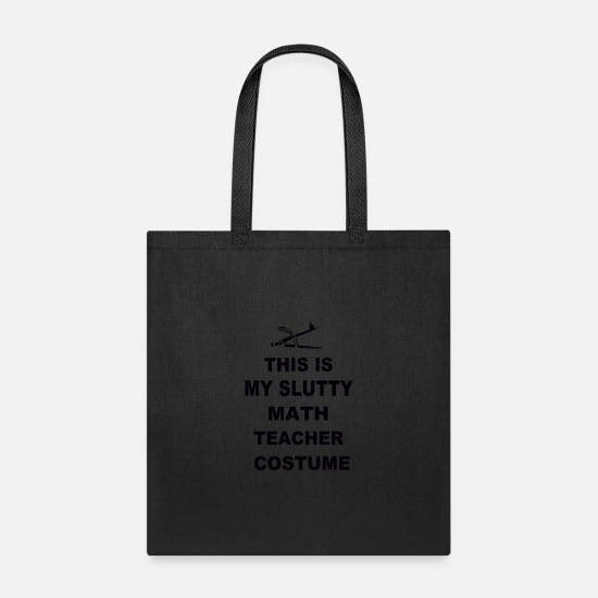 This Guy Needs A Beer Bags & Backpacks - This Is My Slutty Math Teacher Costume - Tote Bag black