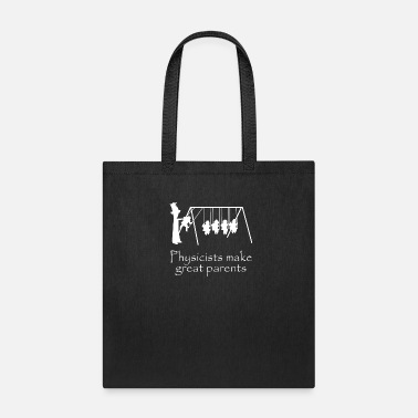 Physicist Physicist Parents - Tote Bag
