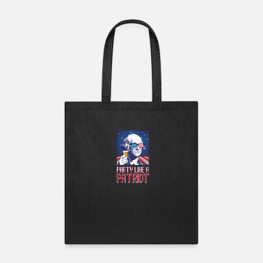 Patriot Party Like A Patriot George Washington 4th Of July - Tote Bag