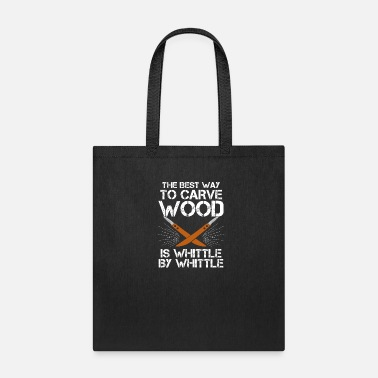 Woodcarver Funny Wood Carving Whittling Carpenter Gift - Tote Bag