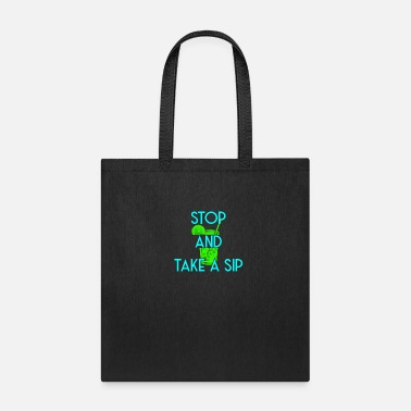 Kermit Stop and take a sip tea Sipping drink gathering - Tote Bag