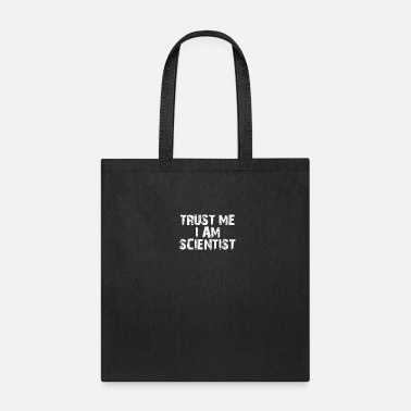 Professor Trust me I am Scientist| Science funny - Tote Bag