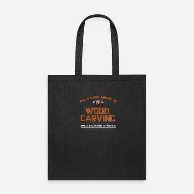 Woodcarver Woodworking Woodcarving - Tote Bag