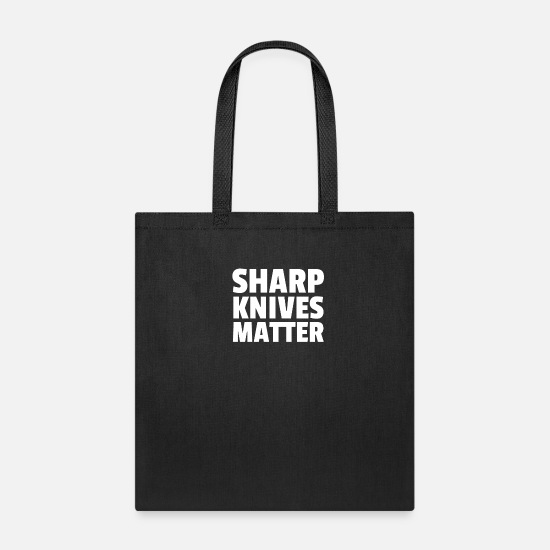 Gangsta Bags & Backpacks - Sharp Knives Matter - Tote Bag black