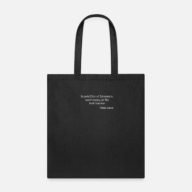 Tibet In Practice Of Tolerance Ones - Tote Bag