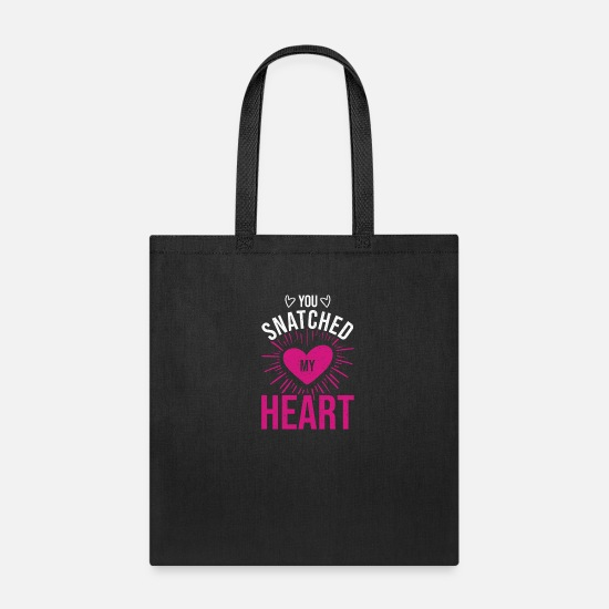 Snatch Bags & Backpacks - You Snatched My Heart - Tote Bag black