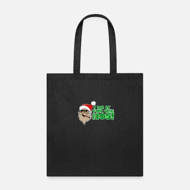 I do it for the hos Santa Claus Santa Claus - Tote Bag