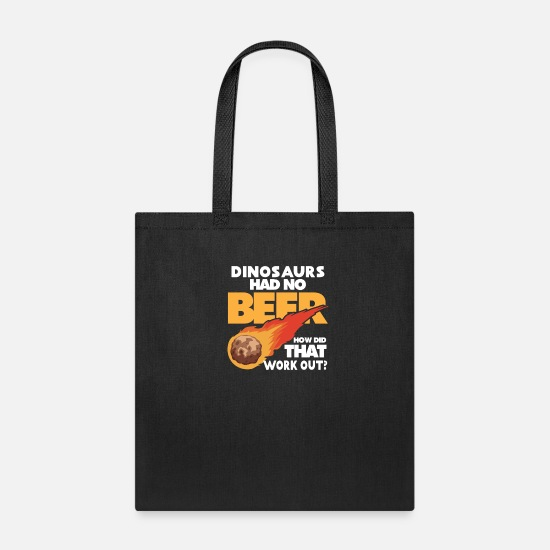 Craft Beer Bags & Backpacks - Dinosaurs| No Beer| Work out | Drinking Alcohol - Tote Bag black