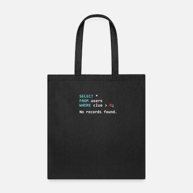 Development Funny Programmer Gift SQL Query - Tote Bag
