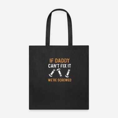 Tinker Father tinkerer tinkerer do-it-yourself enthusiast - Tote Bag