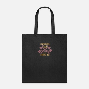 Bold Firefighter Dad - Gift - Tote Bag