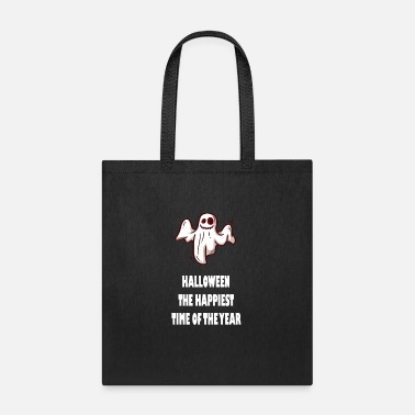 Ilustration HALLOWEEN THE HAPPIEST TIME OF THE YEAR - Tote Bag