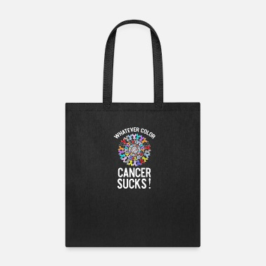 What Ever Color Cancer Sucks! - Tote Bag