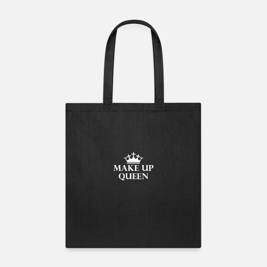 Pretty Bags & Backpacks - Make up Queen! Beauty Cosmetics Crown Lover Gift - Tote Bag black