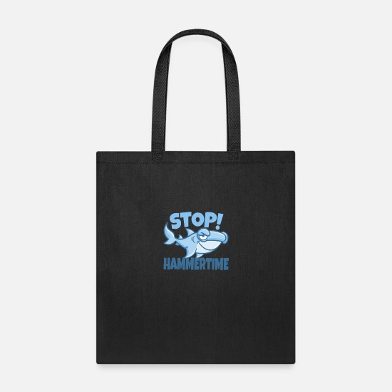 Funny Bags & Backpacks - Stop Hammertime funny shark design. - Tote Bag black