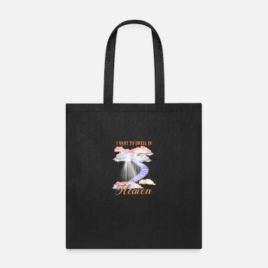 I Want To Dwell In Heaven Spiritual And Religious - Tote Bag