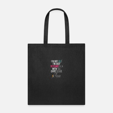 Internet I'M Not Old I'M Just 18 Years With Experience Of - Tote Bag