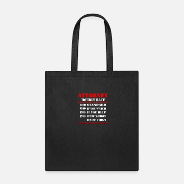 System ATTORNEY HOURLY RATE - Tote Bag