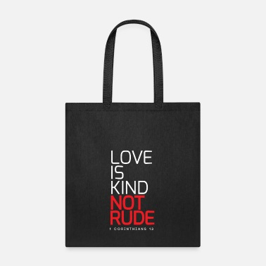 Couple Marriage Spiritual LOVE IS KIND NOT RUDE - Tote Bag