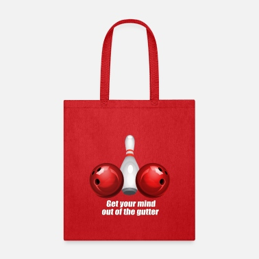 Bowling Funny Bowling Shirt Women Mind Out Of Gutter - Tote Bag