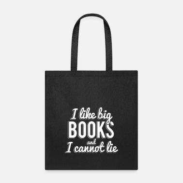 Birthday I Like Big Books and I Cannot Lie - Tote Bag