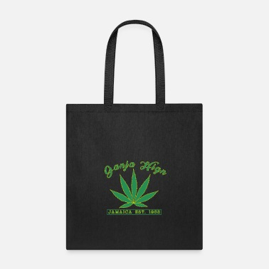 Ganja Ganja High - Tote Bag