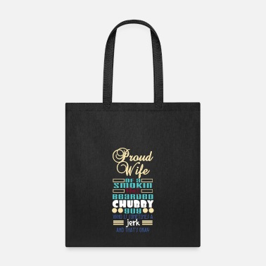 Schland Proud Wife Of A Smokin' Hot Bearded Chubby Guy - Tote Bag
