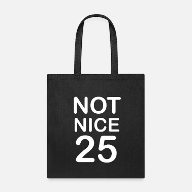 Homepage Not Nice 25 Nice Classes Graphic Designer blogger - Tote Bag