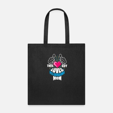 Expression this guy loves his gorgeous mom, mother - Tote Bag