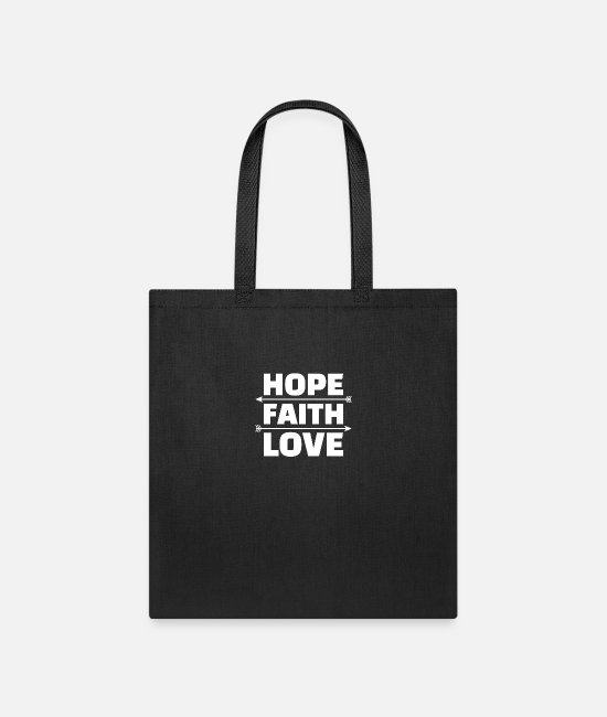 Faith Hope Love Bags & Backpacks - Jesus Christ Christianity Gifts Faith Hope Love - Tote Bag black