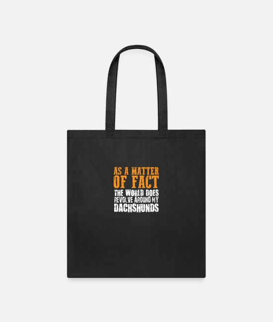 German Shepherd Bags & Backpacks - The World Does Revolve Around My Dachshund copy - Tote Bag black