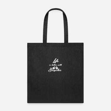 Wheelie Life is better with bicycles - Tote Bag