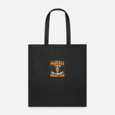 Audio Podcast Host Funny Radio Show Speaker Podcaster - Tote Bag