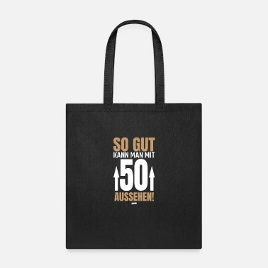 50s So Good Can Man With 50 Appearance 3 50 Birthday H - Tote Bag
