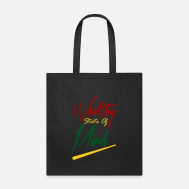 Wealthy Wealthy State Of Mind - Tote Bag