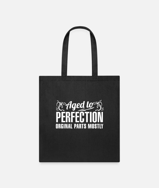 Aged To Perfection Bags & Backpacks - Aged To Perfection - Tote Bag black