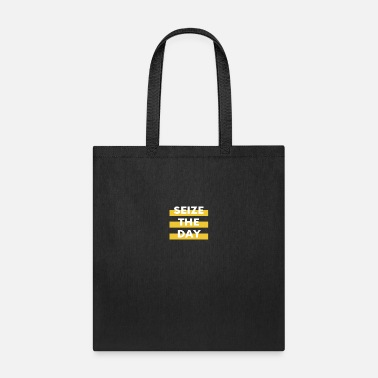 Seize the day - Tote Bag