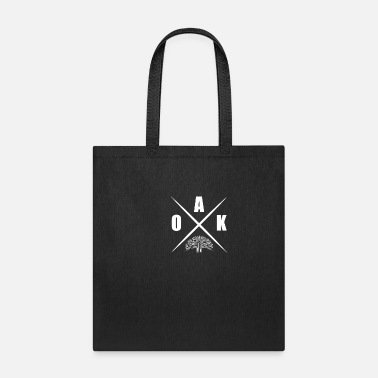 Oak Oak oak wood gift - Tote Bag