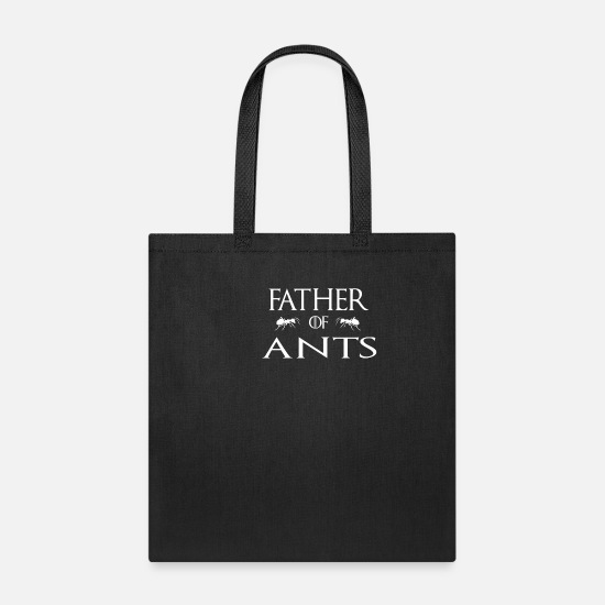 Animal Rights Activists Bags & Backpacks - Father Of Ants - Tote Bag black