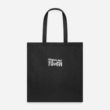 Organ Donor Transplant Gift Transplant Tough - Tote Bag