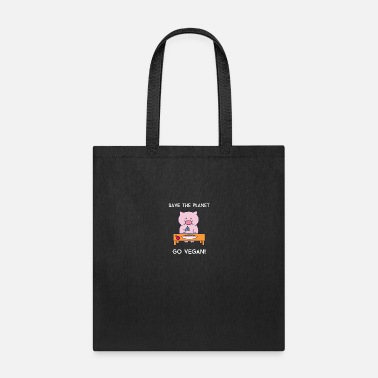 Save Save The Planet Go Vegan - Tote Bag