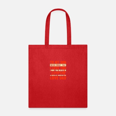 Lost To my son never forget that i love you - Tote Bag