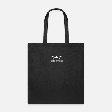 Aviation Sky is waiting - drone, quadrocopter, flight - Tote Bag