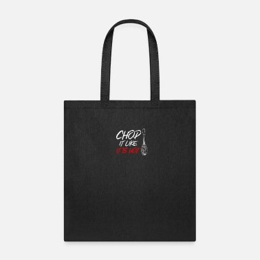 Roast Chop it like its hot - cook, chef, whisk, gift - Tote Bag