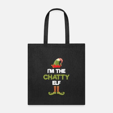 Girl Elven Elf I'm The Chatty Elf - Tote Bag