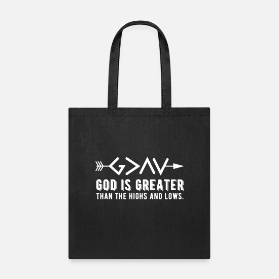 God Bags & Backpacks - God is Greater Than the Highs and lows Arrow Text - Tote Bag black