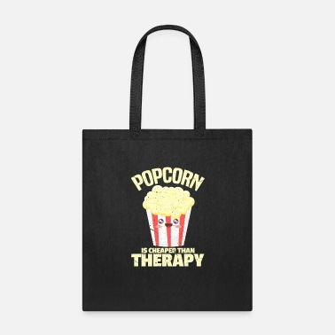 Salty Popcorn is Cheaper Than Therapy - Tote Bag