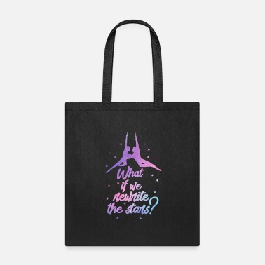 Circus Theater What If We Rewrite The Stars? - Tote Bag